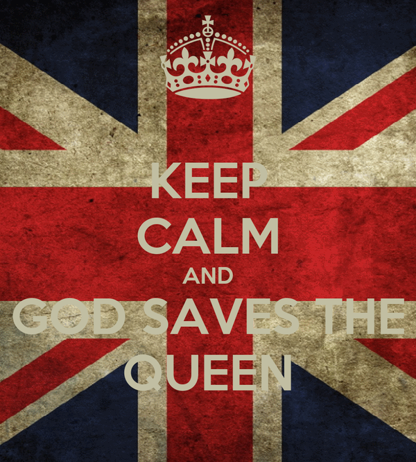 KEEP CALM AND GOD SAVES THE QUEEN