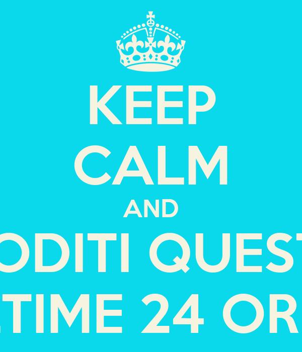 KEEP CALM AND GODITI QUESTE ULTIME 24 ORE !!