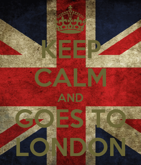 KEEP CALM AND GOES TO LONDON