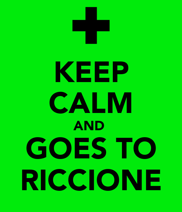 KEEP CALM AND  GOES TO RICCIONE