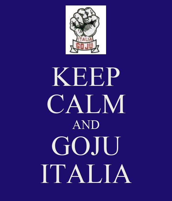 KEEP CALM AND GOJU ITALIA