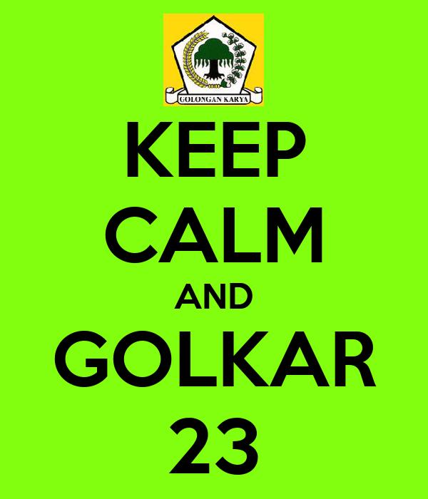 KEEP CALM AND GOLKAR 23