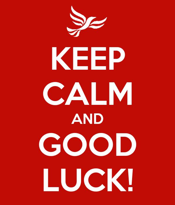Keep Calm And Good Luck Poster Amy Keep Calm O Matic