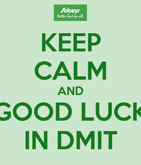 KEEP CALM AND GOOD LUCK IN DMIT