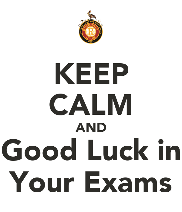 KEEP CALM AND Good Luck in Your Exams