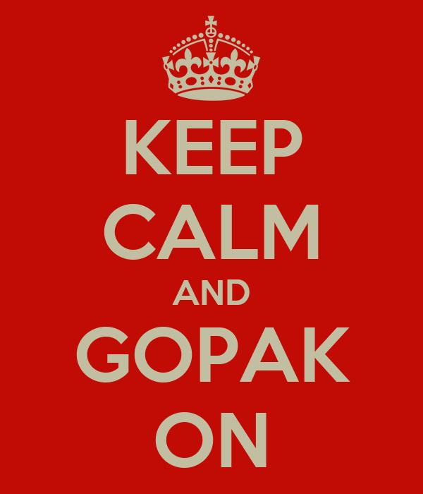 KEEP CALM AND GOPAK ON