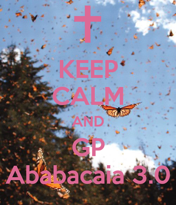 KEEP CALM AND GP Ababacaia 3.0