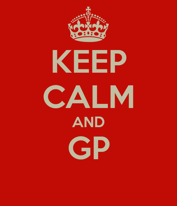KEEP CALM AND GP