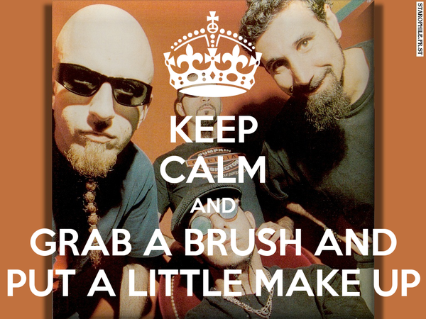KEEP CALM AND GRAB A BRUSH AND PUT A LITTLE MAKE UP