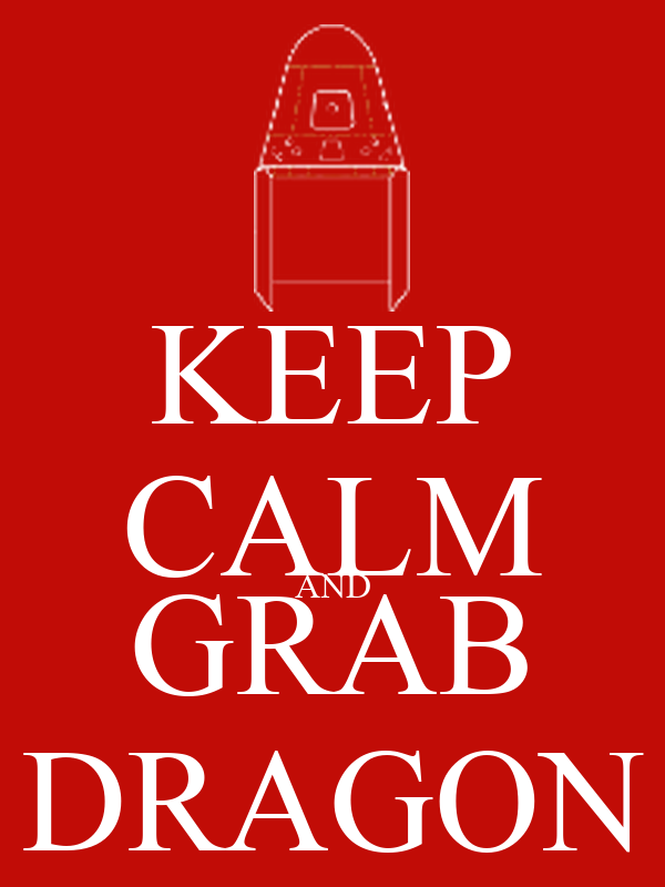 KEEP CALM AND GRAB DRAGON