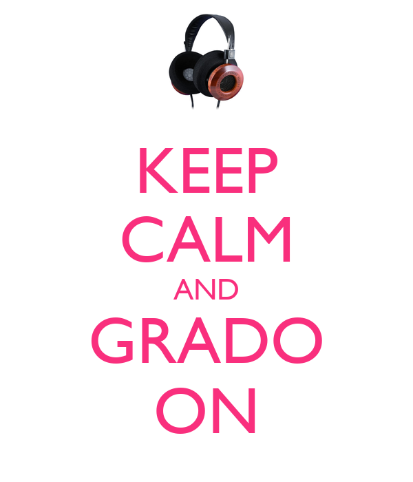 KEEP CALM AND GRADO ON