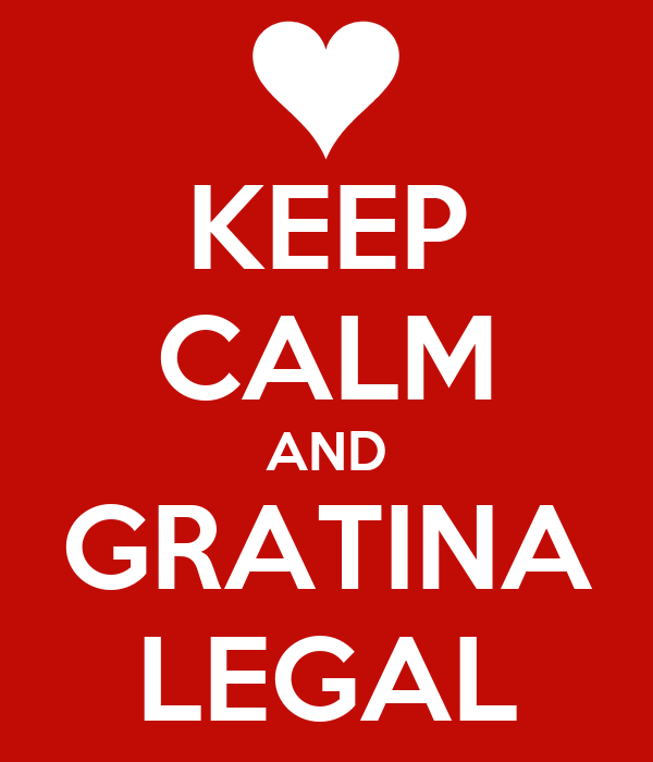 KEEP CALM AND GRATINA LEGAL