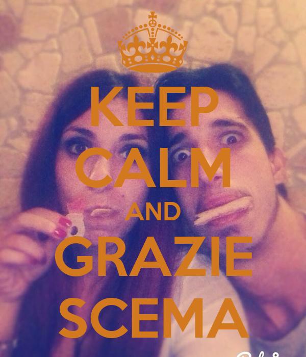 KEEP CALM AND GRAZIE SCEMA
