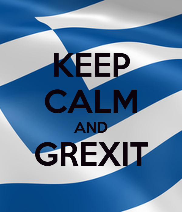 KEEP CALM AND GREXIT