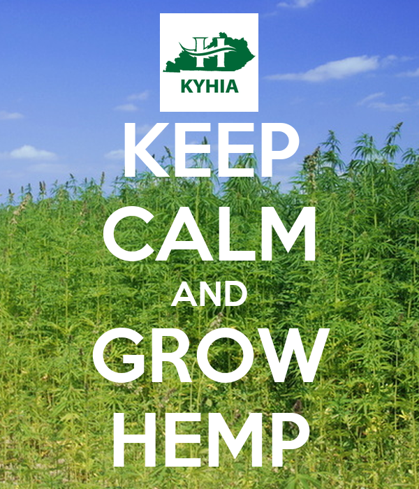 KEEP CALM AND GROW HEMP