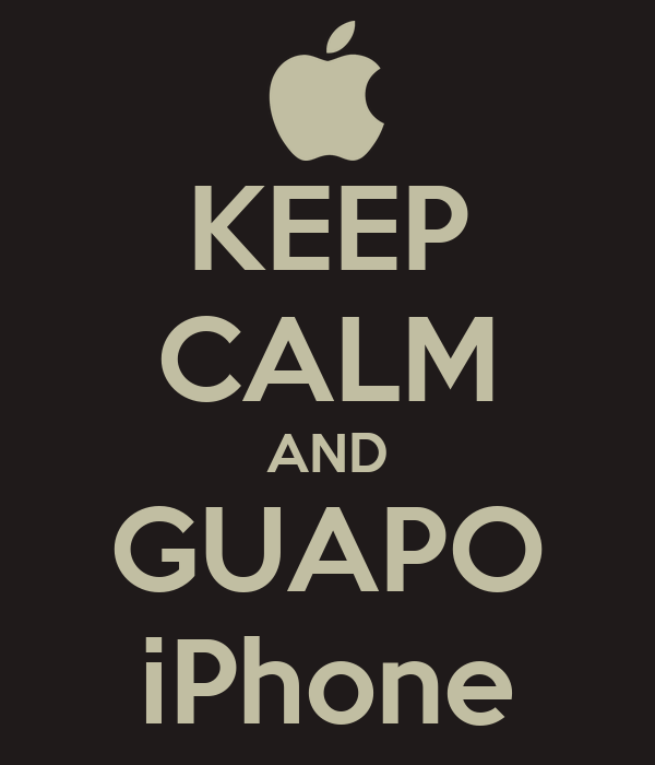 KEEP CALM AND GUAPO iPhone