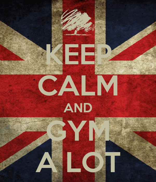 KEEP CALM AND GYM A LOT