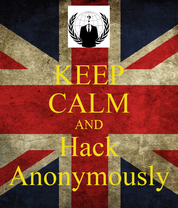 KEEP CALM AND Hack Anonymously