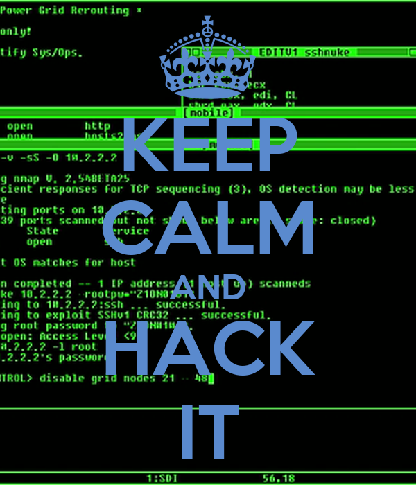 KEEP CALM AND HACK IT