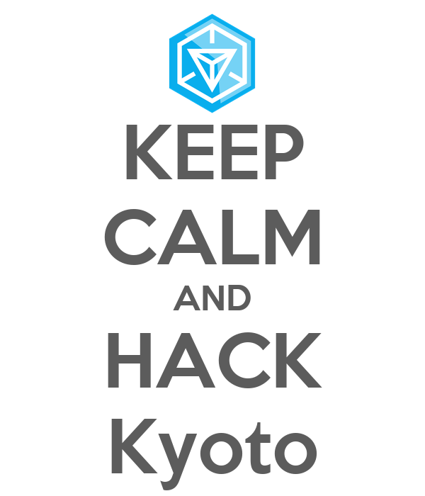 KEEP CALM AND HACK Kyoto