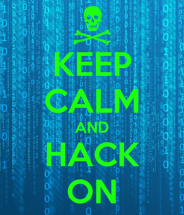 KEEP CALM AND HACK ON