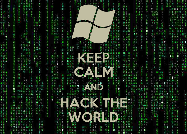KEEP CALM AND HACK THE WORLD
