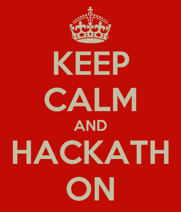 KEEP CALM AND HACKATH ON