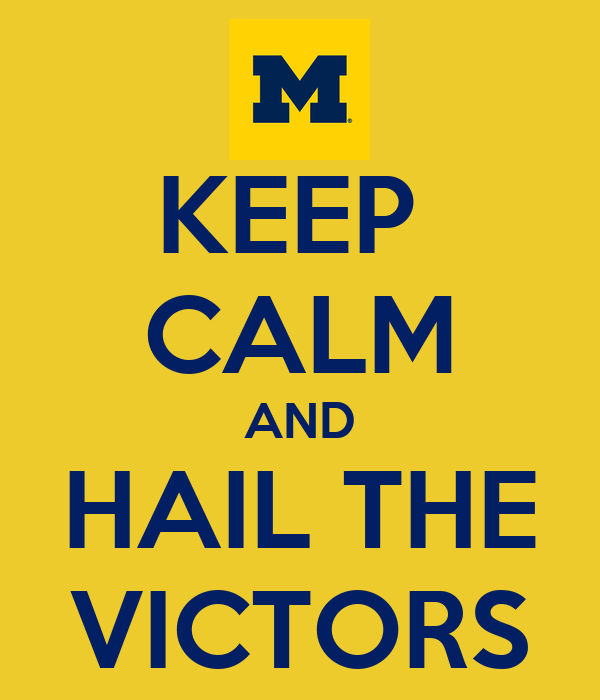 KEEP  CALM AND HAIL THE VICTORS