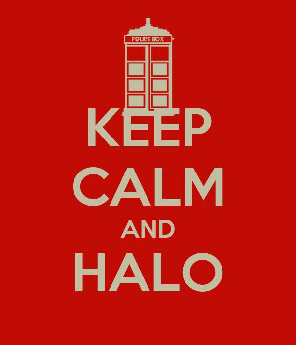 KEEP CALM AND HALO