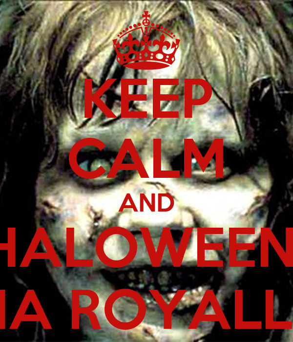 KEEP CALM AND HALOWEEN  NA ROYALLE