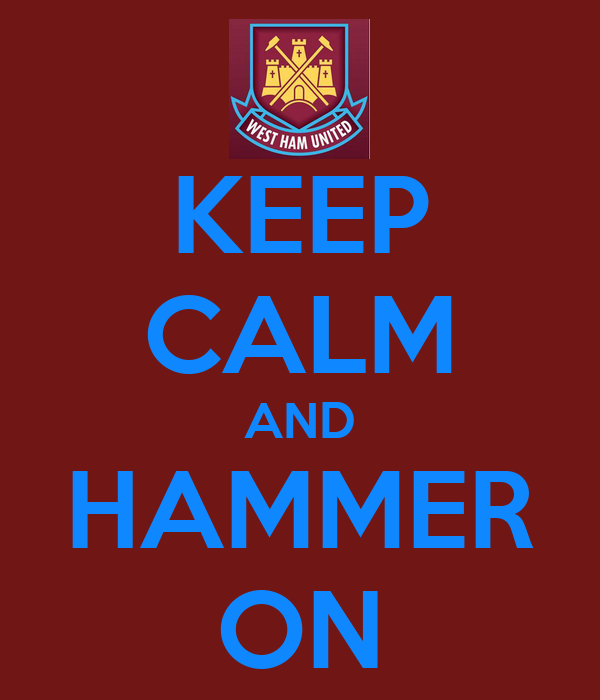 KEEP CALM AND HAMMER ON