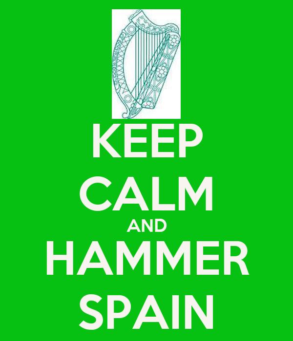 KEEP CALM AND HAMMER SPAIN