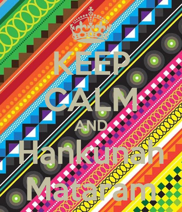 KEEP CALM AND Hankunah Mataram