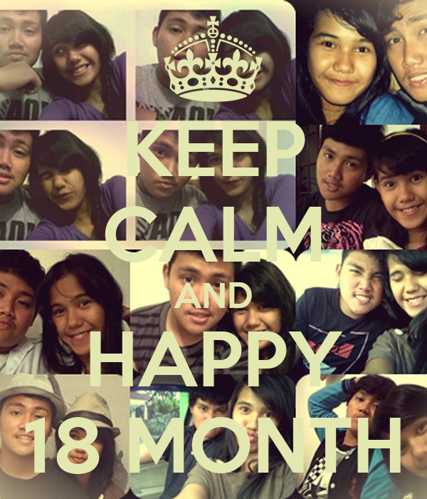 KEEP CALM AND HAPPY 18 MONTH