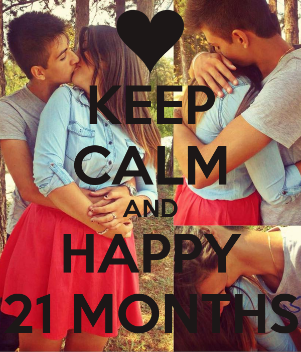 KEEP CALM AND HAPPY 21 MONTHS
