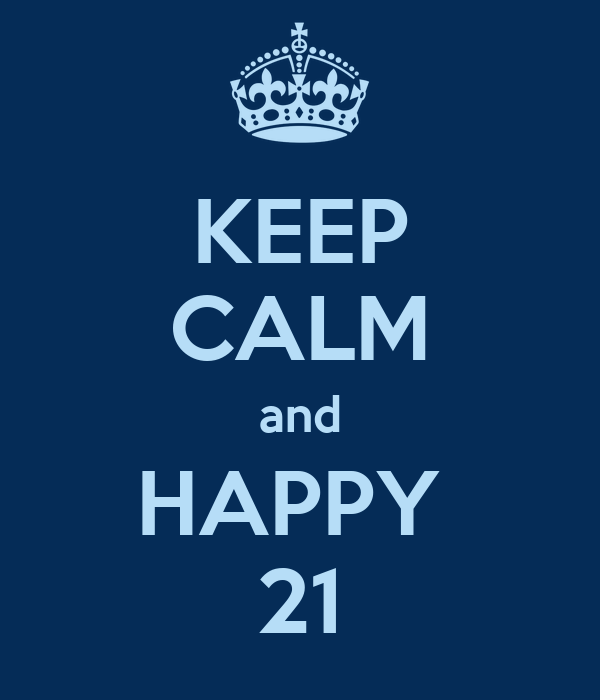 KEEP CALM and HAPPY  21