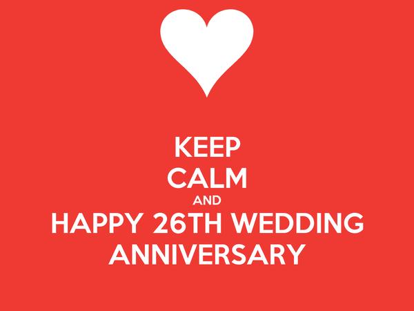 26th Wedding Anniversary Gift: KEEP CALM AND HAPPY 26TH WEDDING ANNIVERSARY Poster