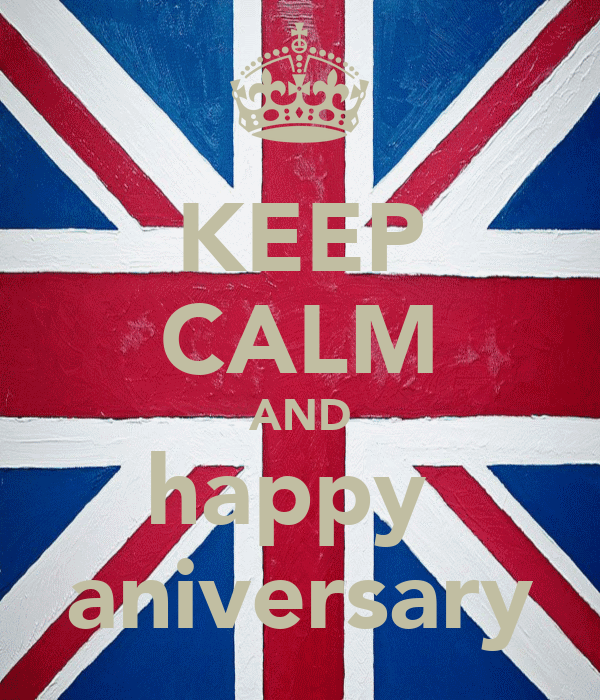 KEEP CALM AND happy  aniversary