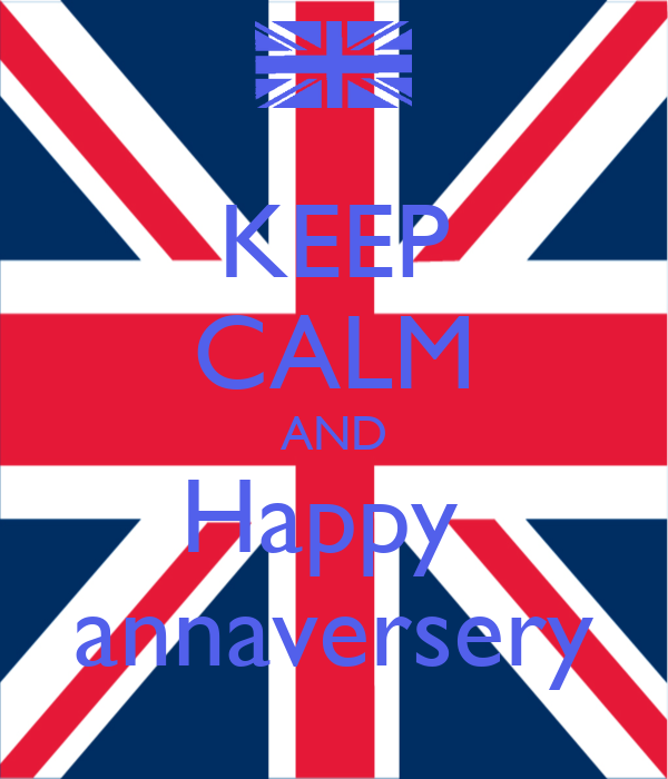 KEEP CALM AND Happy  annaversery