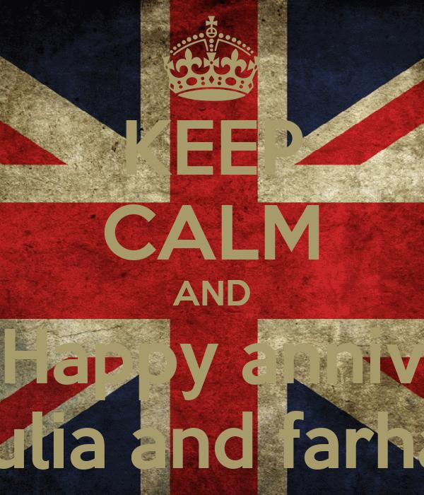 KEEP CALM AND Happy anniv Aulia and farhan