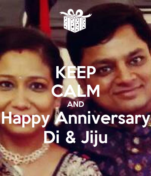 KEEP CALM AND Happy Anniversary Di & Jiju Poster