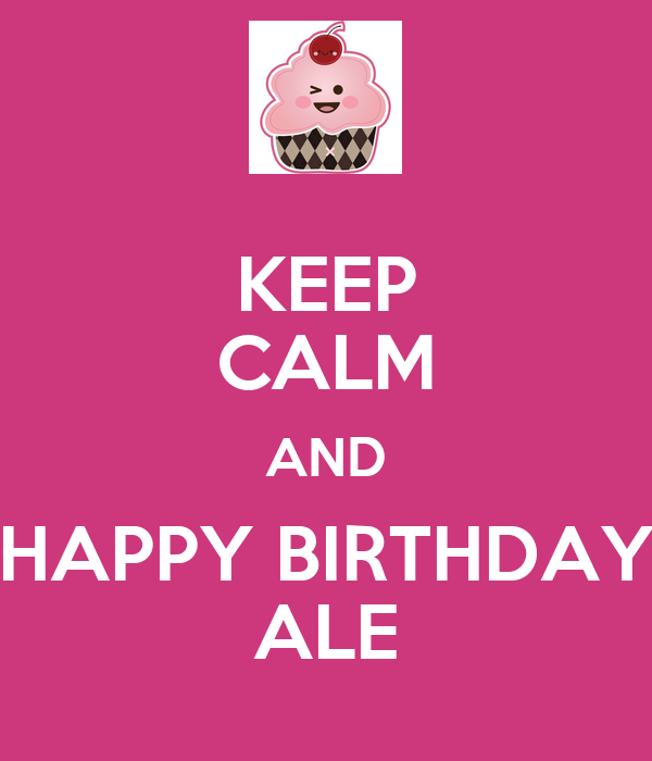 KEEP CALM AND HAPPY BIRTHDAY ALE