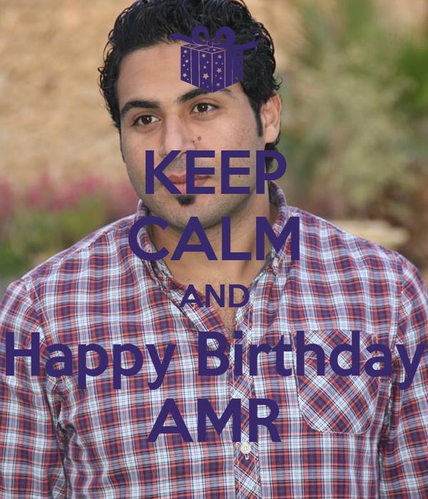 KEEP CALM AND Happy Birthday AMR