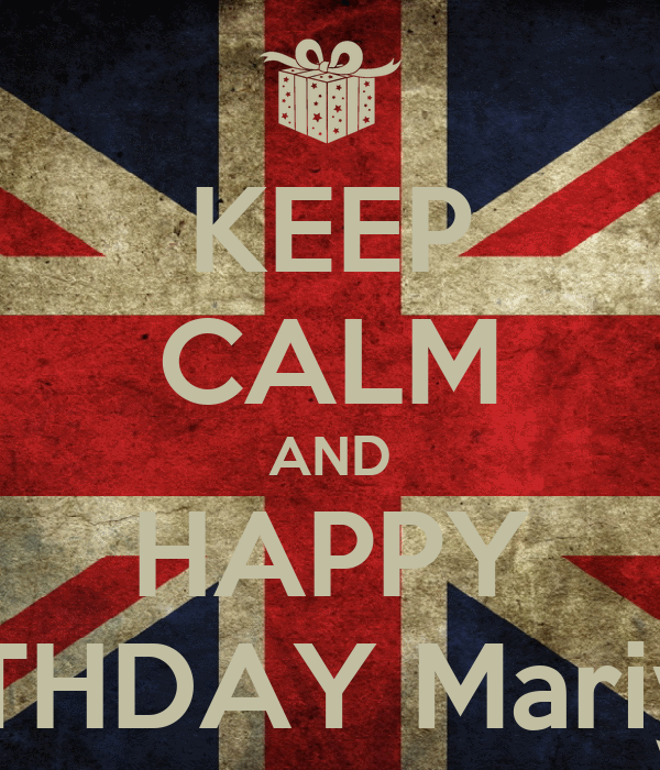 KEEP CALM AND HAPPY BIRTHDAY Mariyam