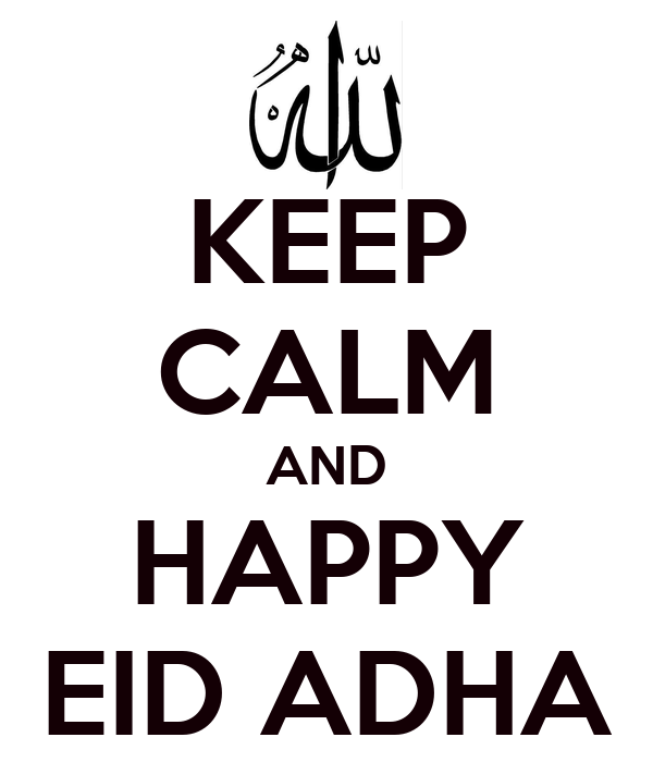 KEEP CALM AND HAPPY EID ADHA