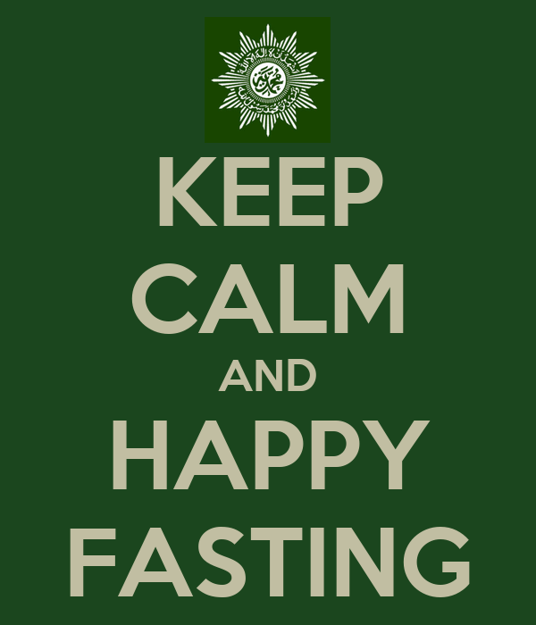 KEEP CALM AND HAPPY FASTING