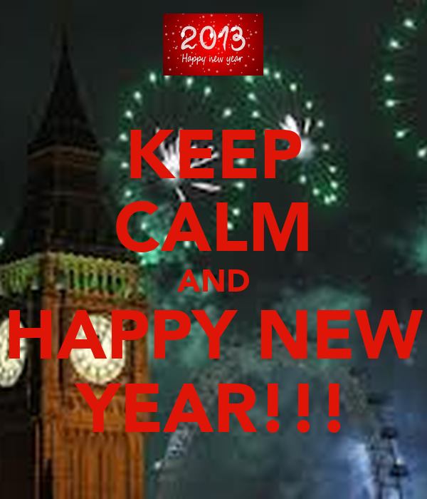 KEEP CALM AND HAPPY NEW YEAR!!!