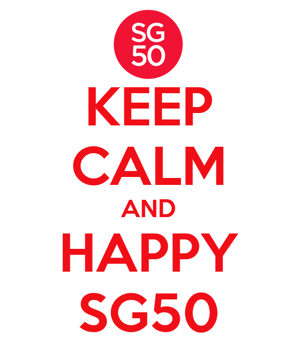 KEEP CALM AND HAPPY SG50