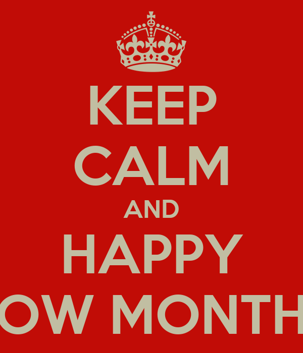 KEEP CALM AND HAPPY TOW MONTHS