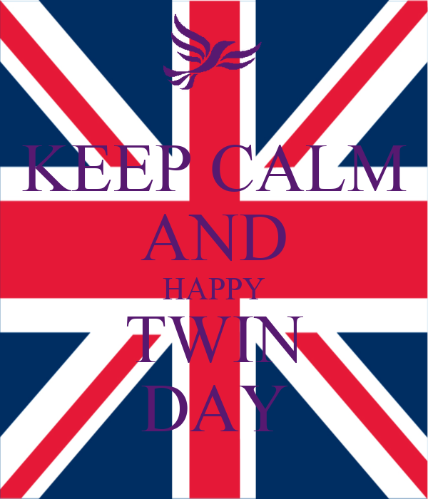 KEEP CALM AND HAPPY TWIN DAY